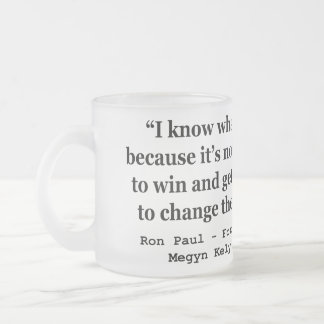 Im Trying To Change The Course Of History Ron Paul Frosted Glass Mug