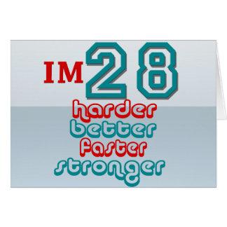 I'm Twenty Eight. Harder Better Faster Stronger! B Cards