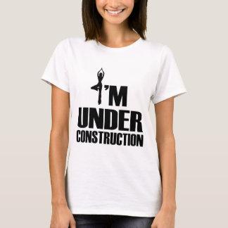 I'M UNDER CONSTRUCTION T-Shirt