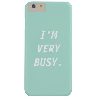 I'M VERY BUSY phone case