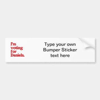 I'M VOTING FOR DANIELS BUMPER STICKERS