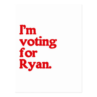 I'M VOTING FOR PAUL RYAN POSTCARD