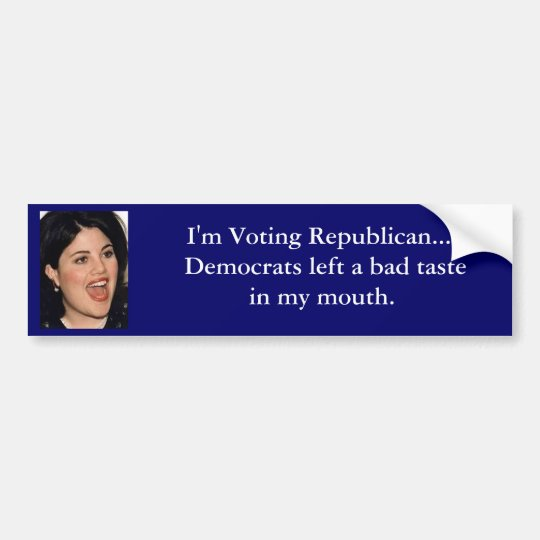 I'm Voting Republican... Bumper Sticker
