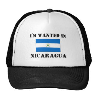 I'm Wanted In Nicaragua Cap