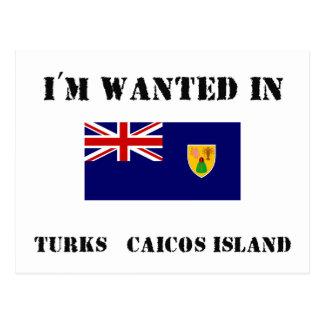 I'm Wanted In Turks & Caicos Island Postcard
