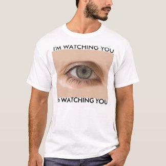 I'm watching you Shirt