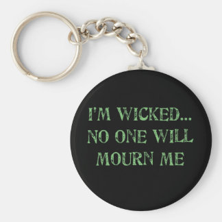 I'm Wicked Key Ring