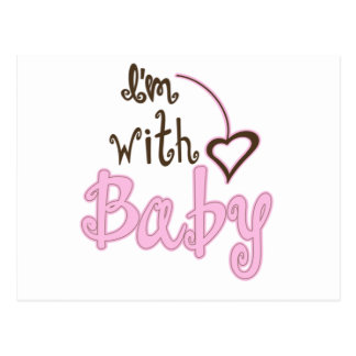 I'm with Baby Postcard