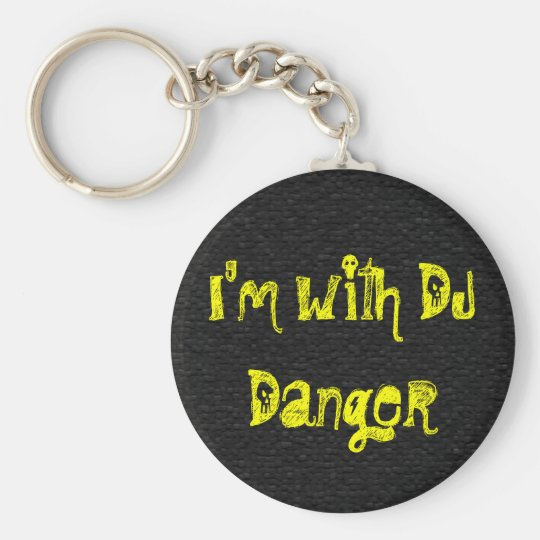I'm with DJ Danger Basic Round Button Key Ring