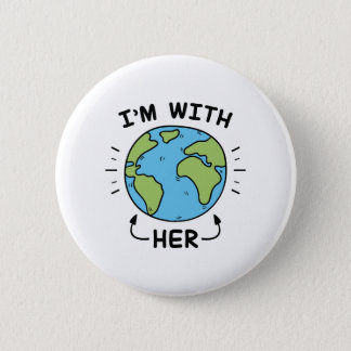 I'm With Her 6 Cm Round Badge