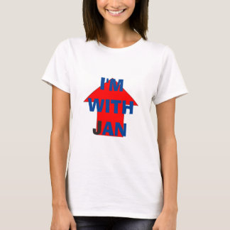 I'm With Jan T-Shirt