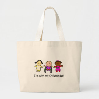 I'm with my childminder large tote bag