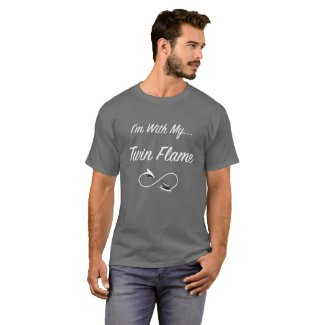 I'm with my Twin Flame T-Shirt