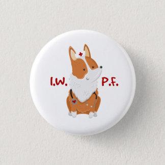 I'm With Pickles Foundation - 1¼ Inch Corgi Button