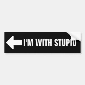 I'm With Stupid Bumper Sticker