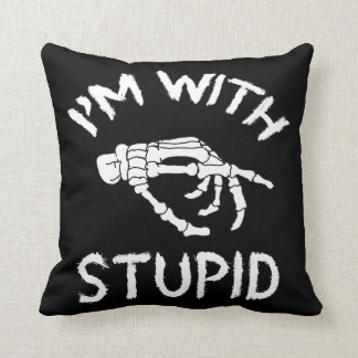 I'm With stupid skeleton hand Pillow Cushions