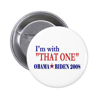 I'm With That One (Barack Obama 6 Cm Round Badge