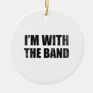 I'm With The Band Christmas Ornament