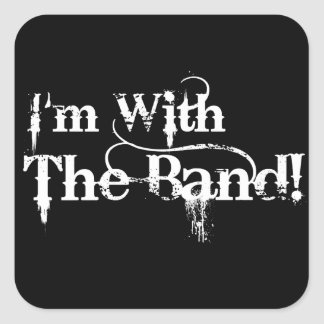 I'm With The Band! Stickers