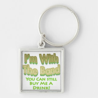 I'm with the  band you can still buy me a drink Silver-Colored square key ring