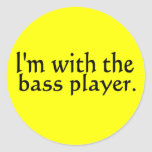 I'm with the bass player band music gift round sticker