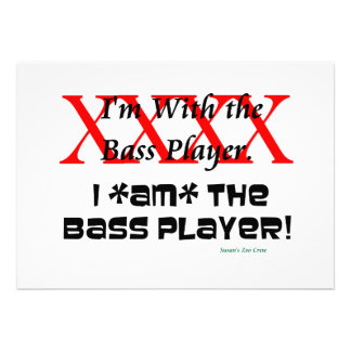I'm with the bass player? I AM the bass player Personalized Invitation