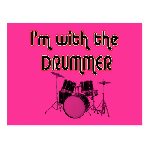 I'M WITH THE DRUMMER POST CARDS