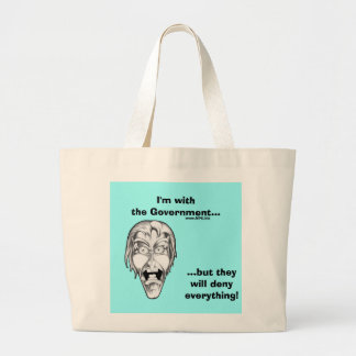 I'm with the Government... Jumbo Tote Bag