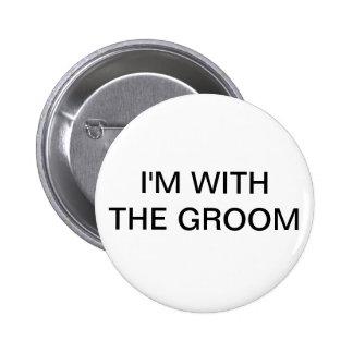 Im With The Groom 6 Cm Round Badge