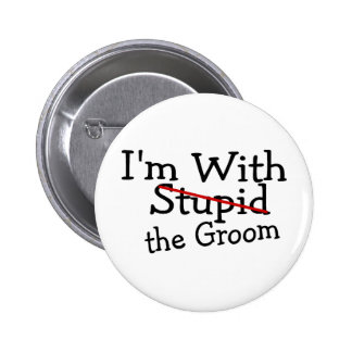 Im With The Groom Pinback Buttons