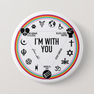 I'm With You activist gear. Proceeds to the ACLU! 7.5 Cm Round Badge