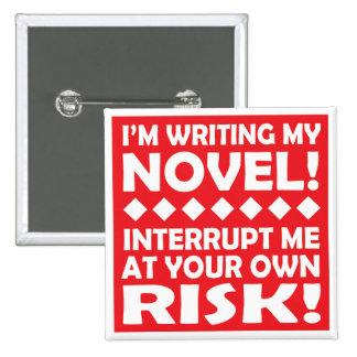"""I'M WRITING MY NOVEL!"" square button"