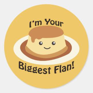 I'm your Biggest Flan Round Sticker