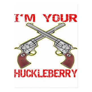 I'm Your Huckleberry 6 Guns Postcard