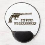 I'm Your Huckleberry Western Gun Gel Mousepad