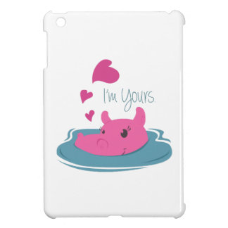 Im Yours iPad Mini Cover