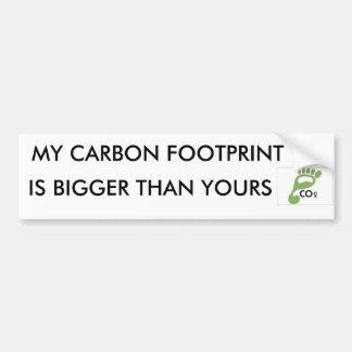 image007, MY CARBON FOOTPRINT, IS BIGGER THAN Y... Bumper Sticker