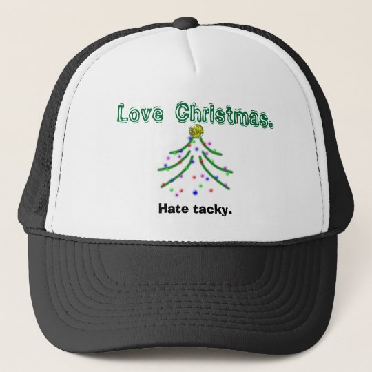 Image3, Love Christmas. , Hate tacky. Trucker Hat