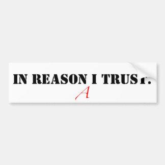 images-2.jpeg, IN REASON I TRUST. Bumper Sticker Car Bumper Sticker