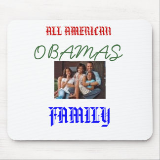 images, ALL AMERICAN, OBAMAS, FAMILY Mouse Mats