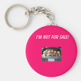 images, I'm not for sale! Basic Round Button Key Ring