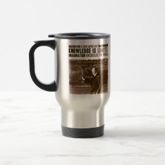 Imagination is more important than knowledge stainless steel travel mug