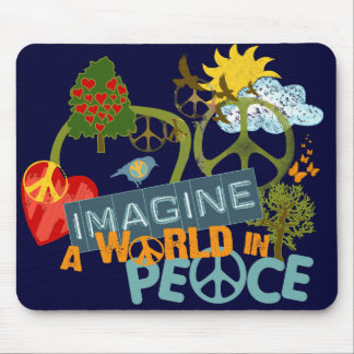 Imagine a World in Peace Mouse Mat