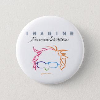 Imagine Bernie Sanders 6 Cm Round Badge