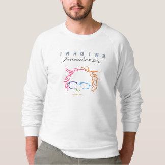Imagine Bernie Sanders Sweatshirt