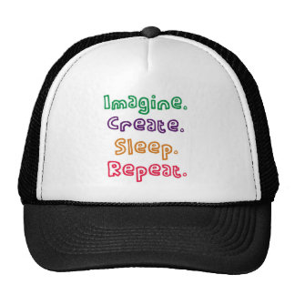 Imagine. Create. Sleep. Repeat. Mesh Hat