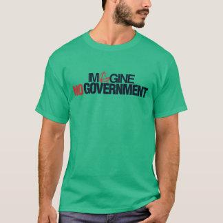 Imagine....No Government T-Shirt