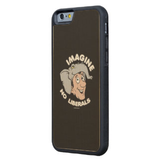 Imagine No Liberals Maple iPhone 6 Bumper