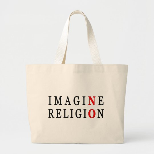 Imagine No Religion Large Tote Bag