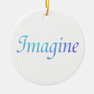 Imagine Ornament